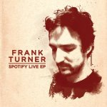 Frank Turner Spotify Live EP